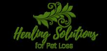 Healing Solutions for Pet Loss - Kenda Summers
